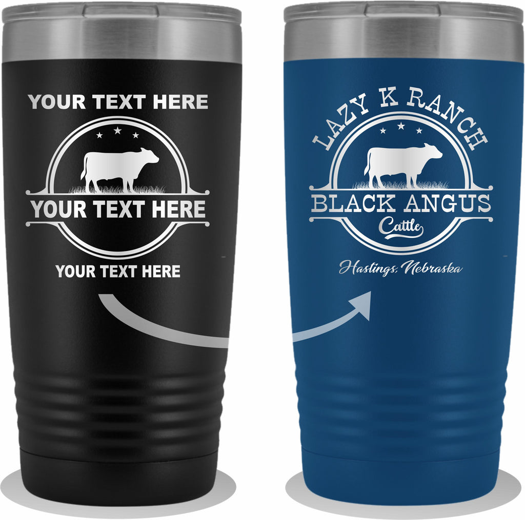 Black Angus Your Text Here 20oz Tumbler Free Shipping