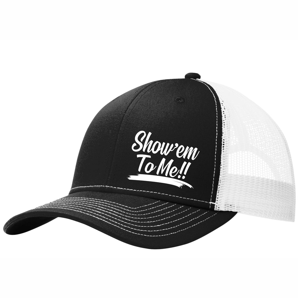 Show'em To Me 6 panel Mesh Back Truck Hat Free Shipping