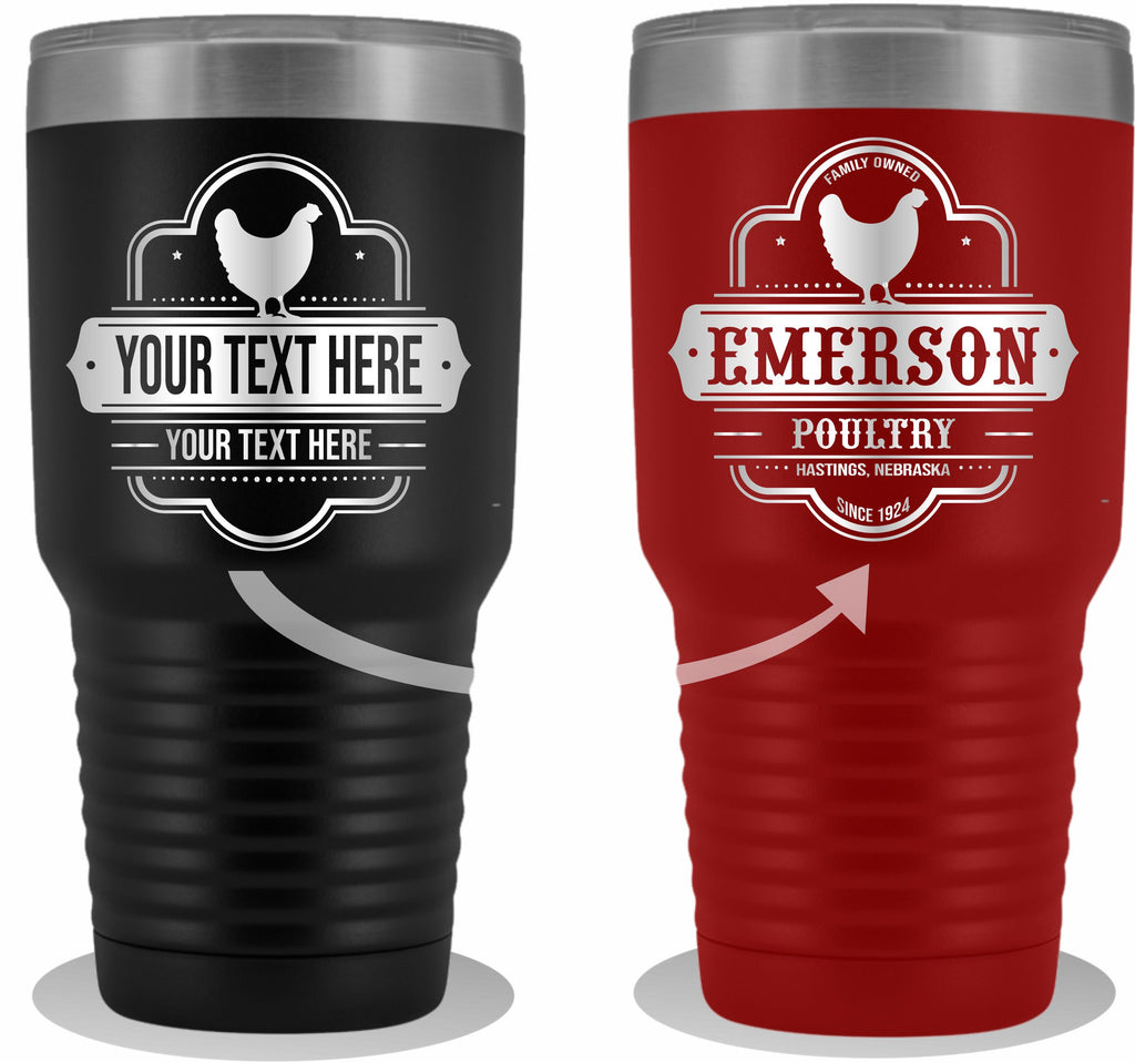 Chicken Farm Your Text Here 30oz Tumbler Free Shipping