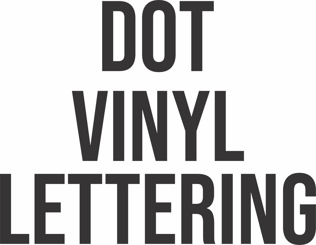 DOT Vinyl Lettering Package Free Shipping
