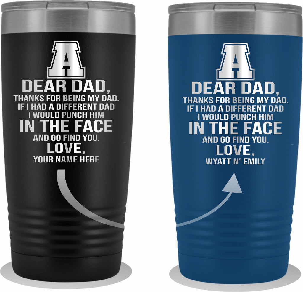Dear Dad Initial A Your Name(s) 20oz Tumbler
