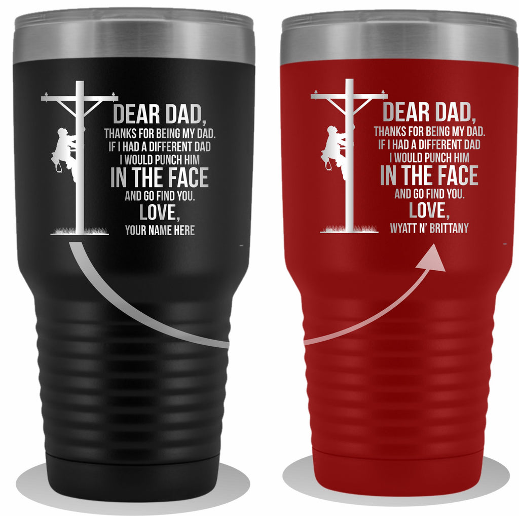 Dear Dad Lineman 30oz Tumbler Free Shipping