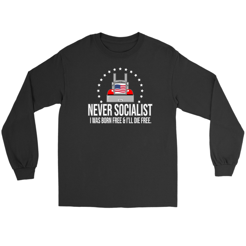 Never Socialist Born Free Pete