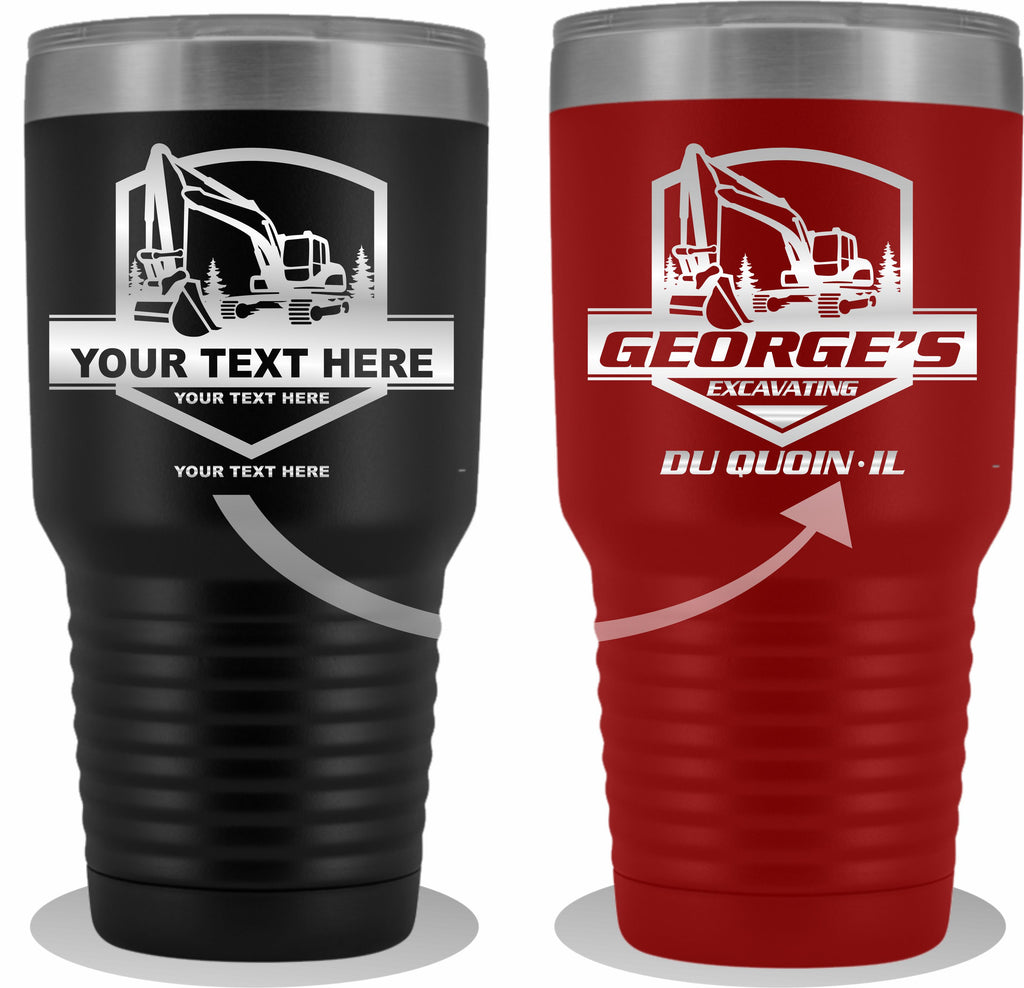 Excavator Trees Your Text Here 30oz Tumbler Free Shipping