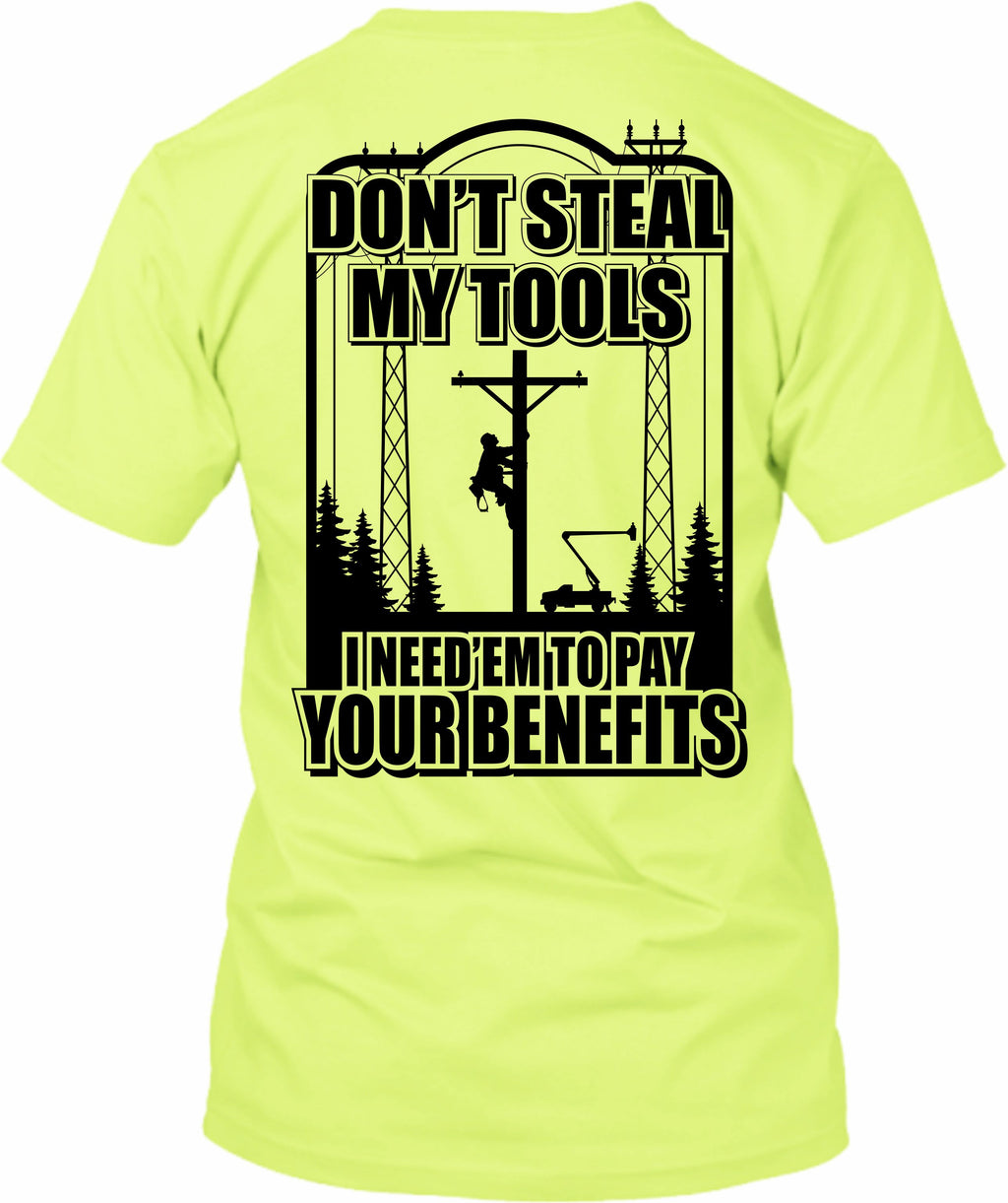 Don't Steal My Tools Lineman