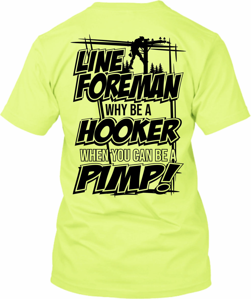 Line Foreman Why Be A Hooker Pimp Lineman