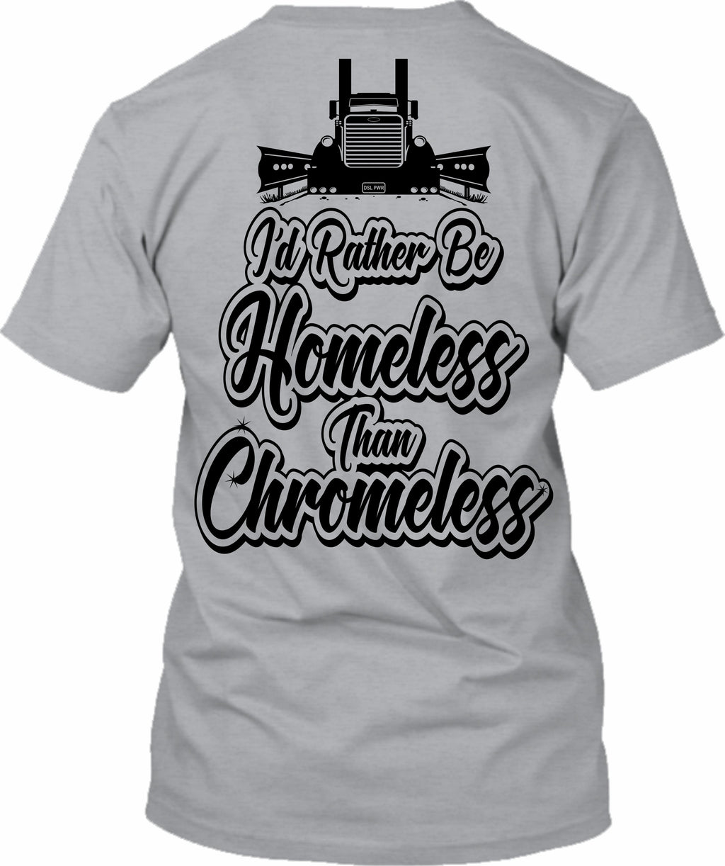 I'd Rather Be Homeless Than Chromeless Pete