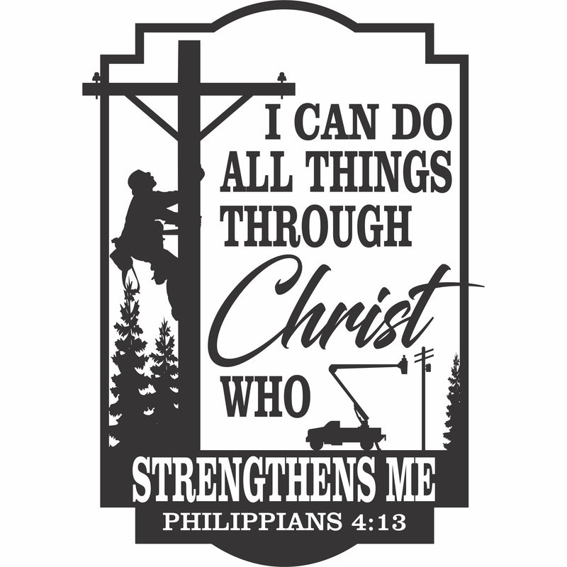 I Can Do All Things Through Christ Linemen Vinyl Decal