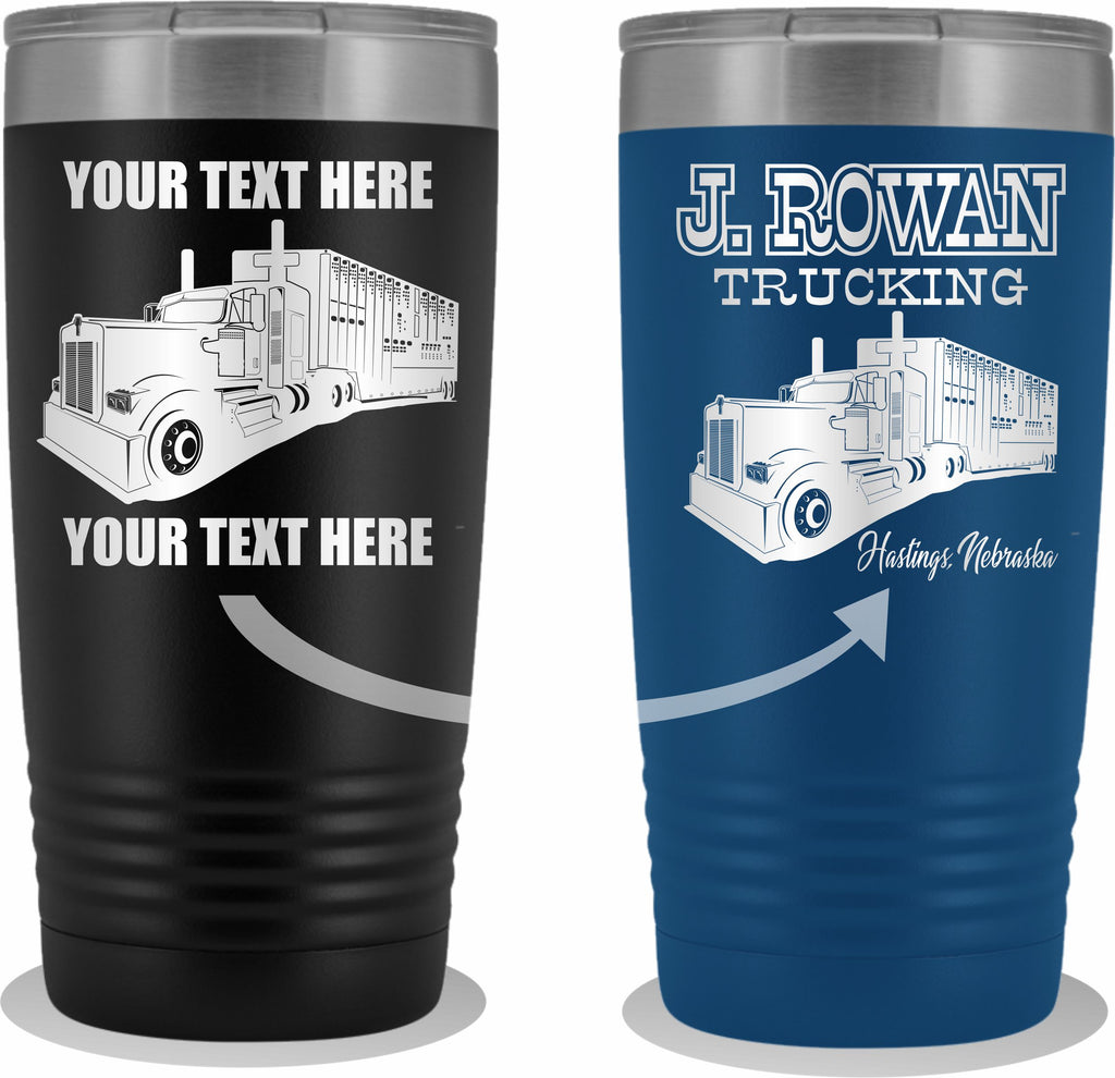 Bull Hauler KW Your Text Here 20oz. Tumbler Free Shipping
