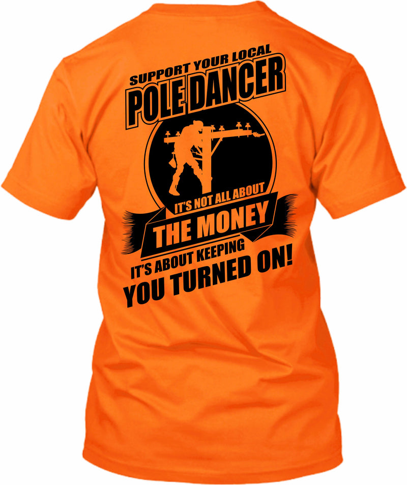 Support Your Local Pole Dancer Lineman Hi-Viz