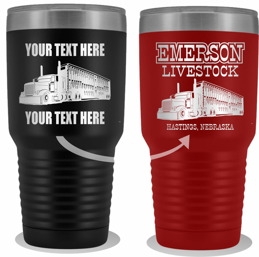 Pete Bull Hauler Your Text Here 30oz. Tumbler Free Shipping