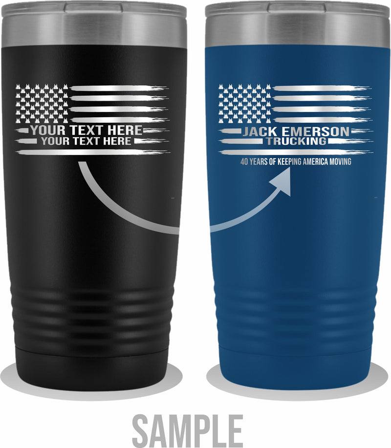 Pete Stars American Flag Your Text 20oz Tumbler Free Shipping
