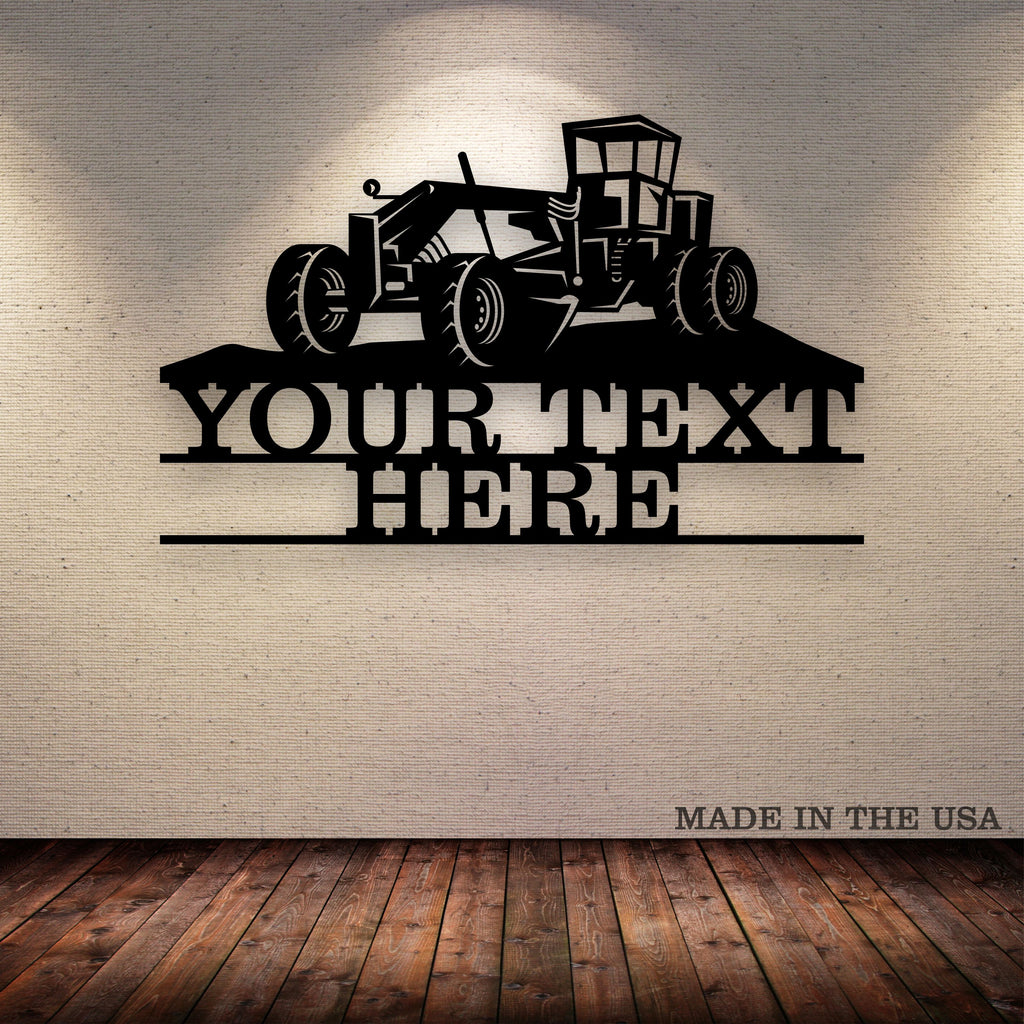 Road Grader Your Text Here Metal Wall Art Free Shipping