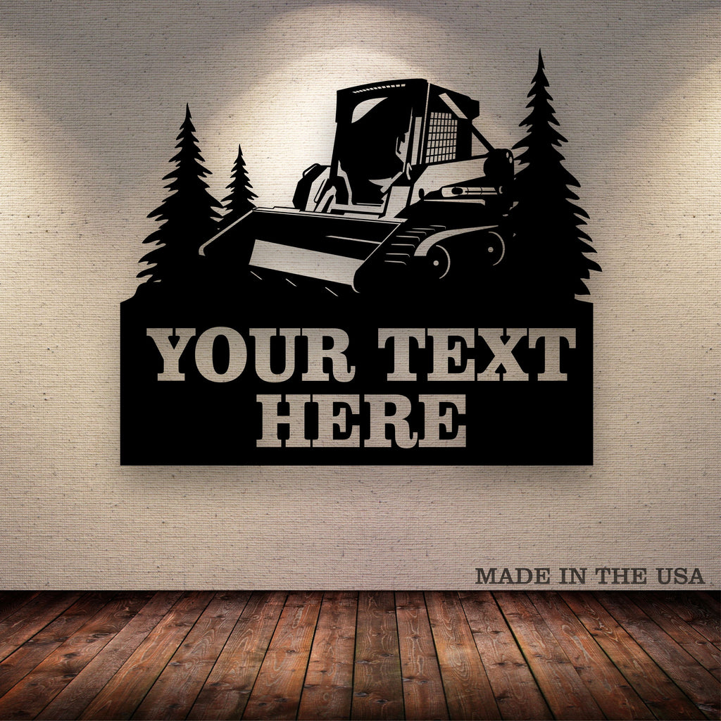 Skid Loader Bobcat Tracks Trees Your Text Here Metal Wall Art Free Shipping