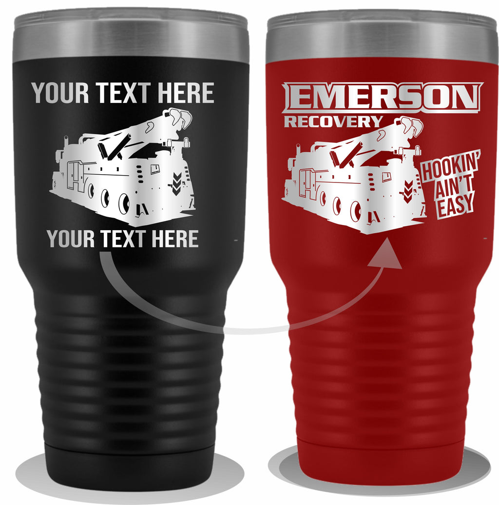 Wrecker Tow Truck Your Text Here 30oz Tumbler Free Shipping