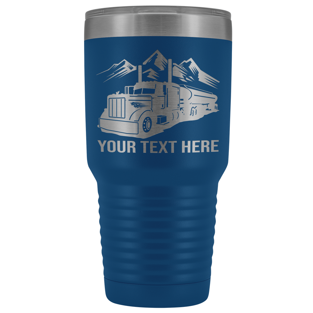 Pete Petro Tanker Your Text 30oz Tumbler Free Shipping