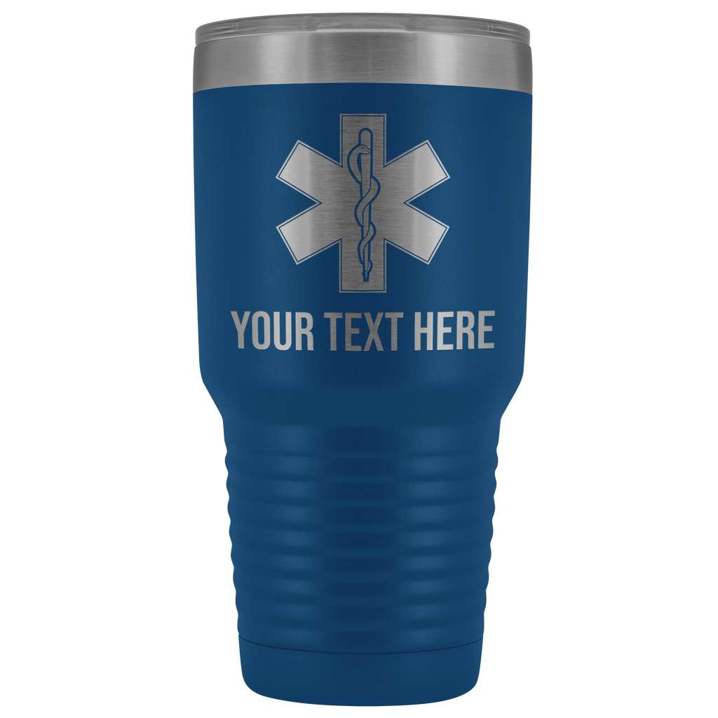 Star of Life EMS/Paramedic Your text Here 30oz. Tumbler Free Shipping