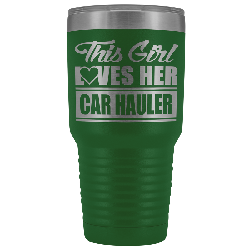 This Girl Loves Her Car Hauler Tumbler Free Shipping
