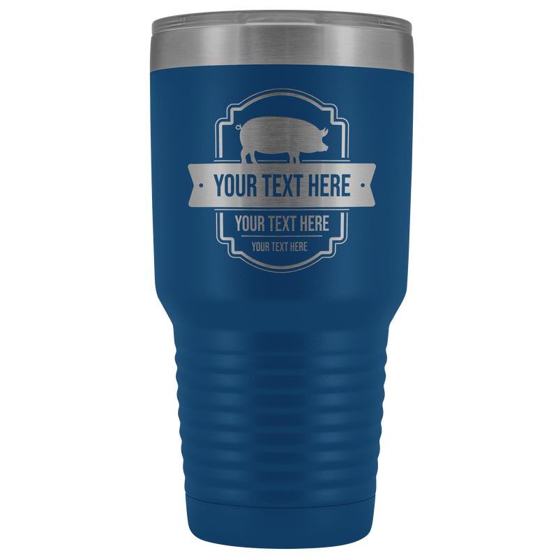 Pig Farm Your Text Here 30oz Tumbler Free Shipping