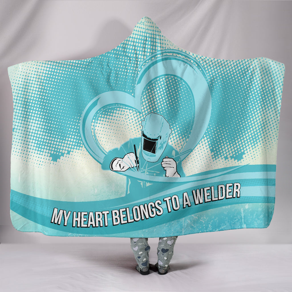My Heart Belongs to a Welder Hooded Blanket Free Shipping