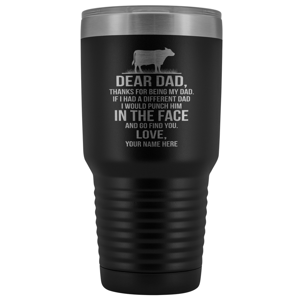 Dear Dad Cattle 30oz Tumbler
