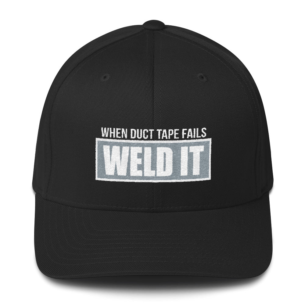 When Duct Tape Fails Weld It Welders Flexfit Hat Free Shipping