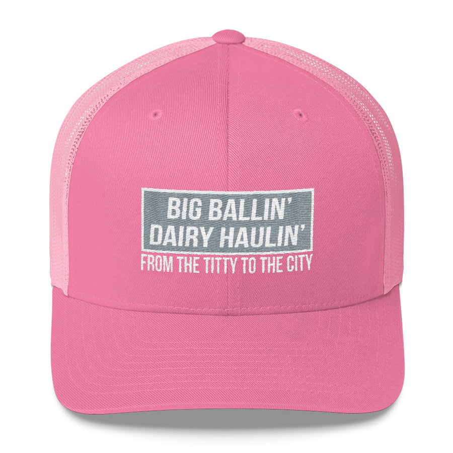 24fac5bfc0e Big Ballin  Dairy Haulin  Titty to the City Snapback Hat Free Shipping
