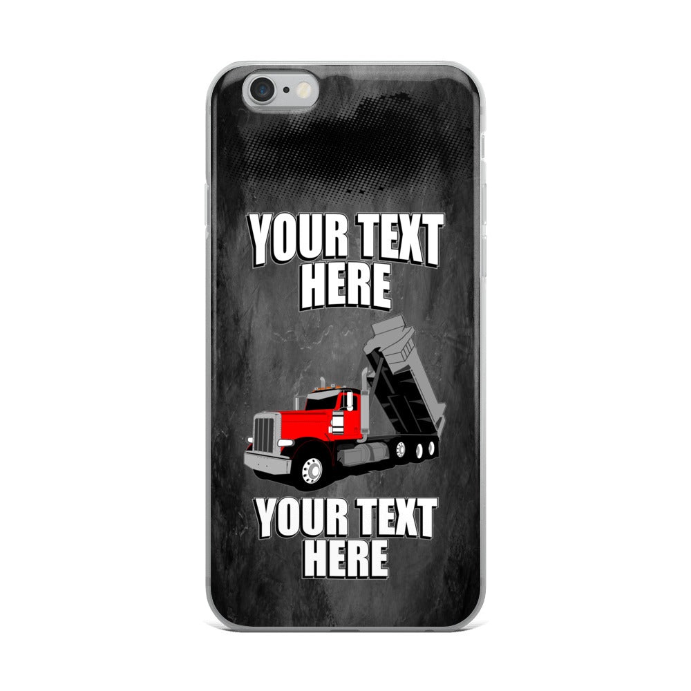 Pete Dump Truck Your Text Here iPhone Case Free Shipping
