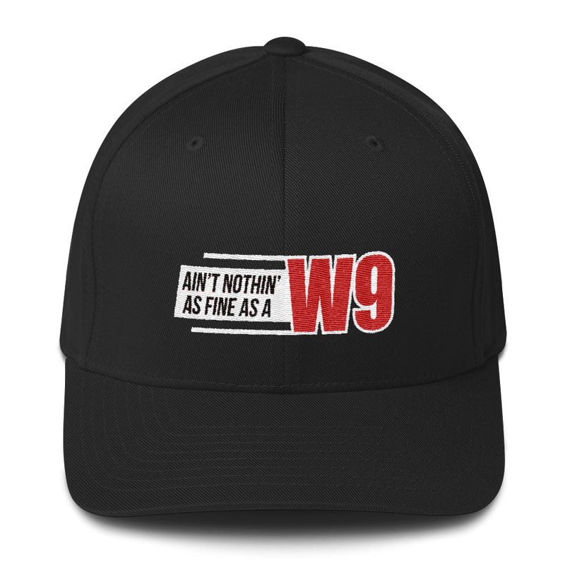 Ain't Nothin' As Fine As A W9 Flexfit Hat Free Shipping