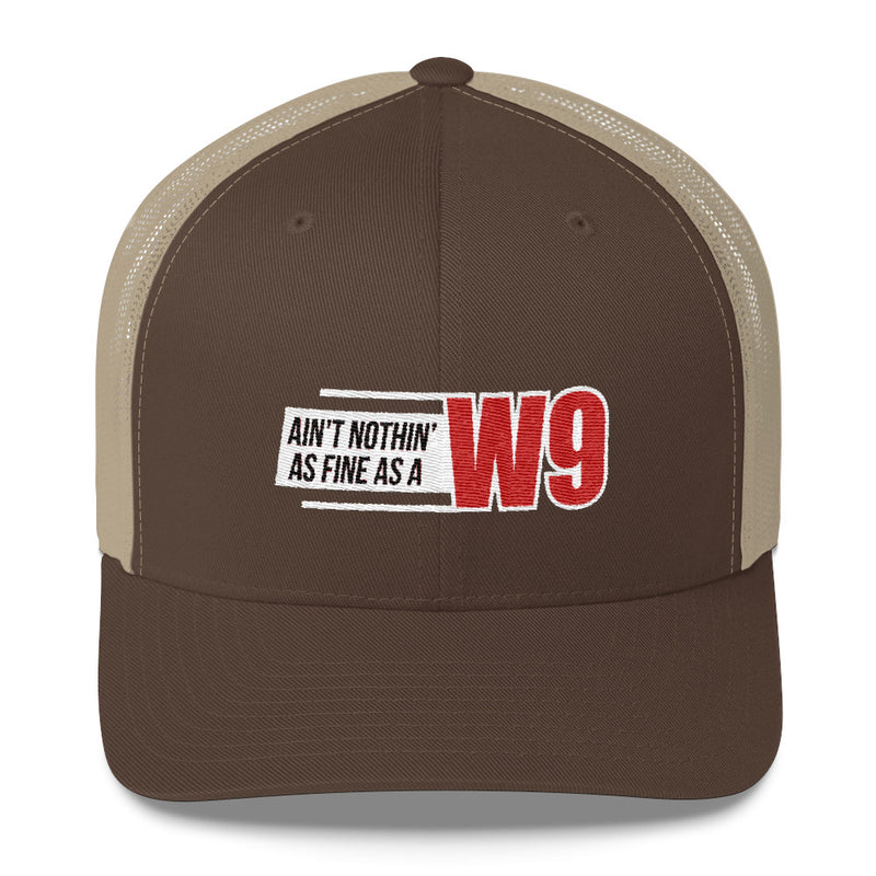 Ain't Nothin' As Fine As A W9 Snapback Hat Free Shipping
