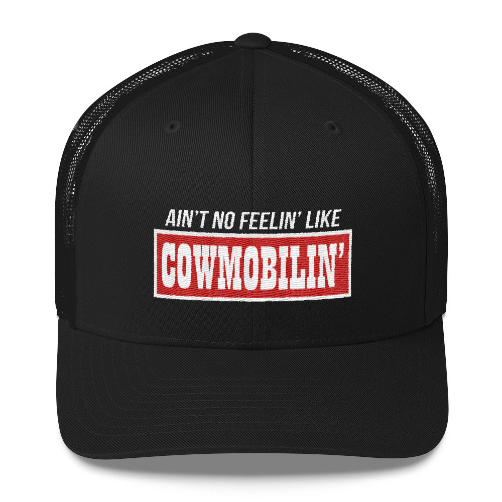 Ain't No Feelin' Like Cowmobilin' Snapback Hat Free Shipping