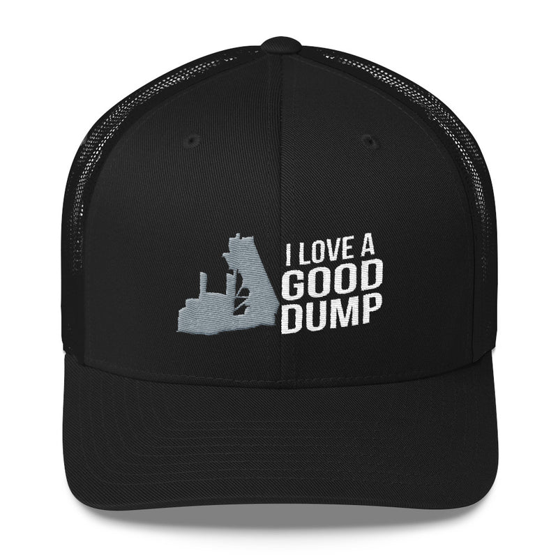 I Love A Good Dump End Dump Snapback Hat Free Shipping