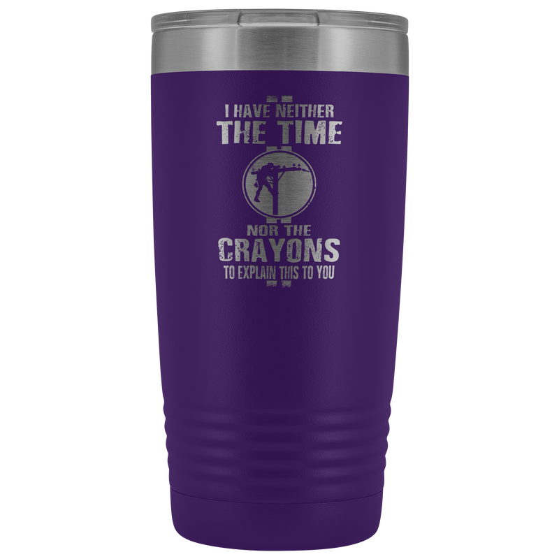 No Time No Crayons Linemen 20oz Tumbler Free Shipping
