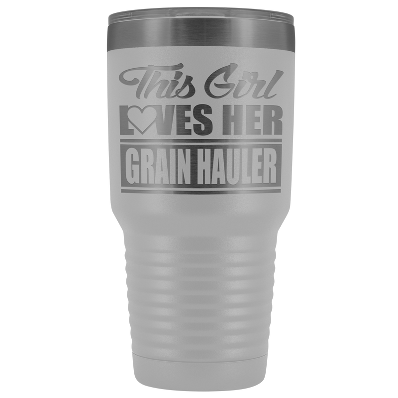 This Girl Loves Her Grain Hauler 30oz Tumbler Free Shipping