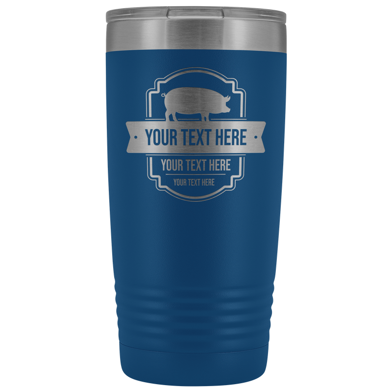 Pig Farm Your Text Here 20oz Tumbler Free Shipping