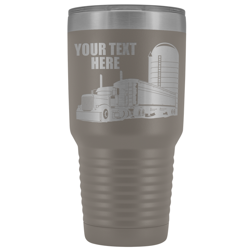 Pete Grain Hauler Your Text Here 30oz. Tumbler Free Shipping