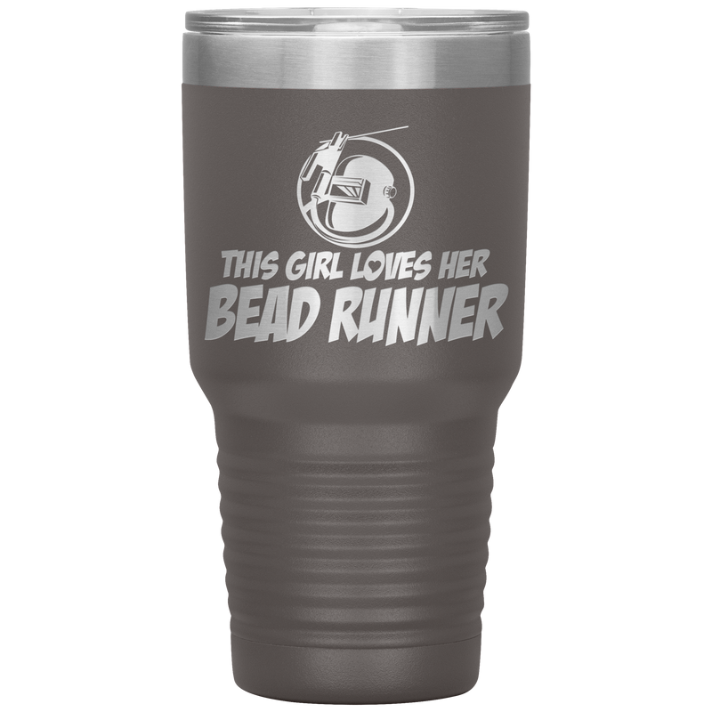 This Girl Loves Her Bead Runner Welder 30oz Tumbler Free Shipping