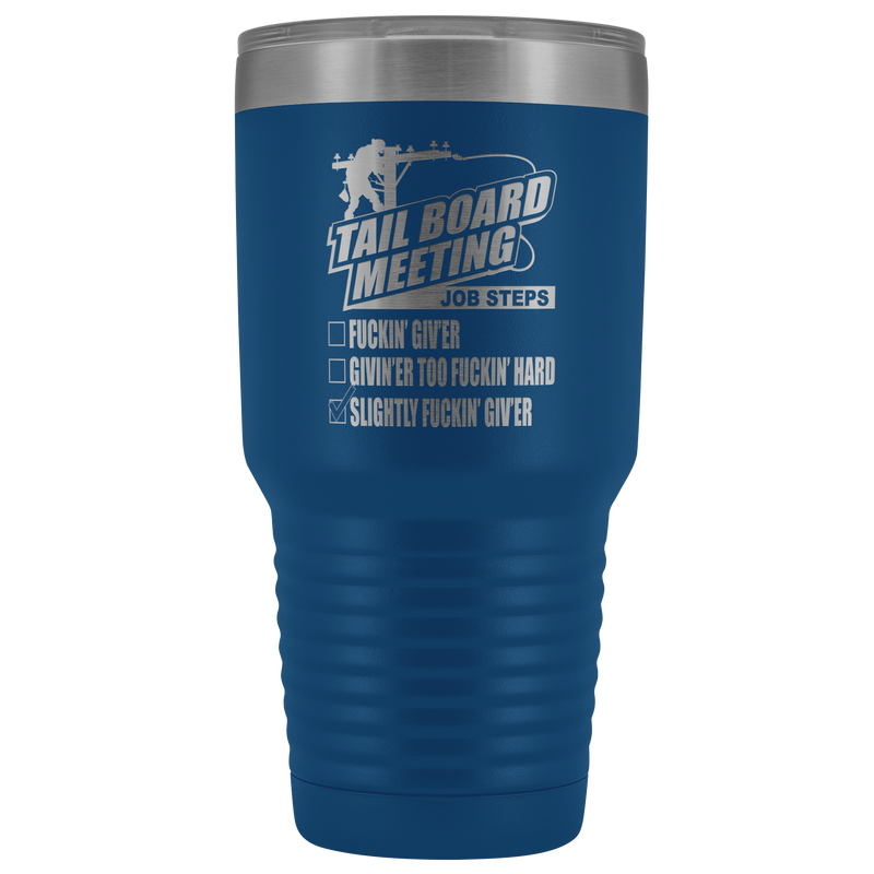 Lineman Tail Board Meeting 30oz Tumbler Free Shipping