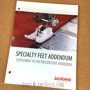 Janome Presser Foot Workbook addendum for Specialty Feet