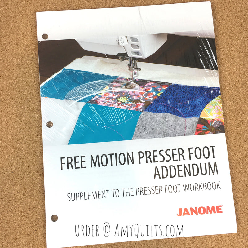 Janome Free Motion Presser Foot Addendum Amy S Quilting
