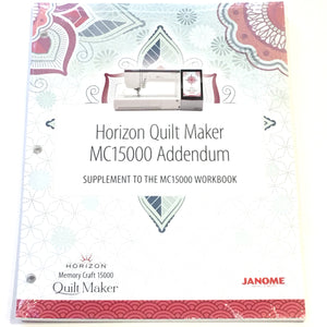 Janome Quilt Maker MC15000 Addendum