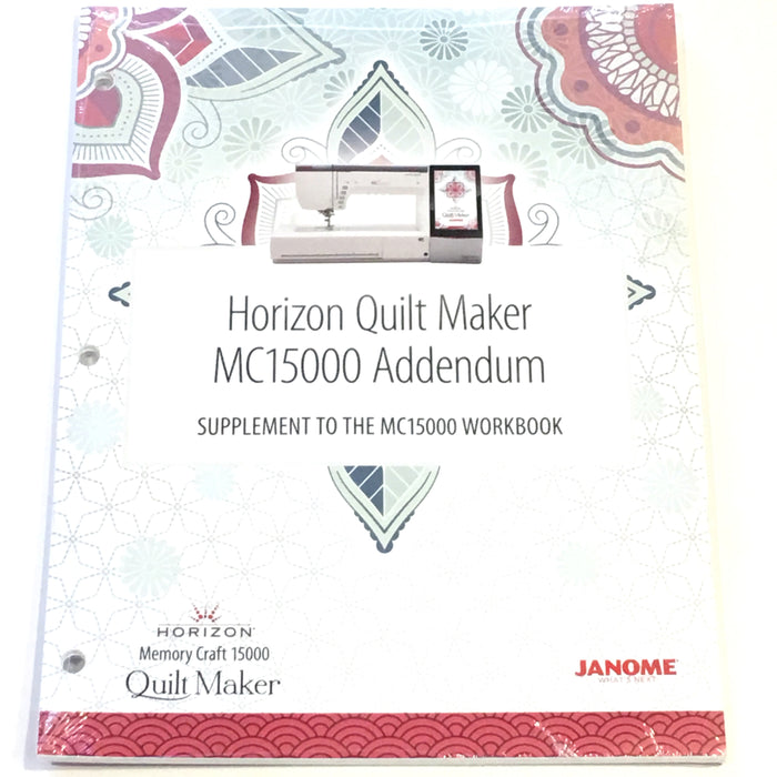 Janome MC15000 Workbook Addendum