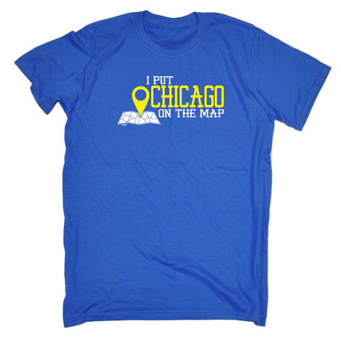 123t Funny Tee - Chicago I Put On The Map - Mens T-Shirt