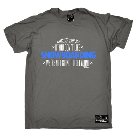 Powder Monkeez Mens - Pm Dont Like Snowboarding - Apres Skiing T-SHIRT
