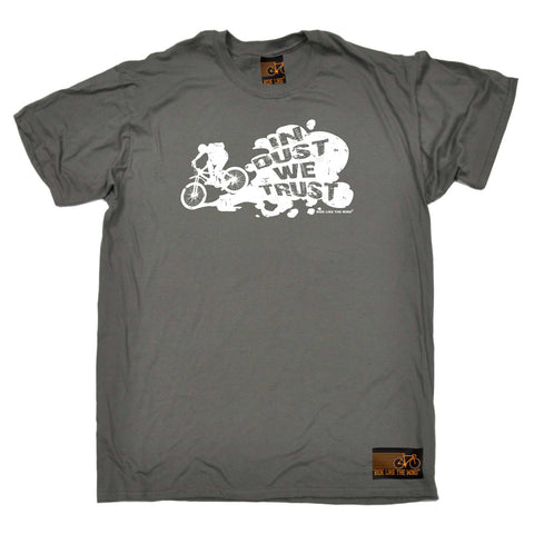Ride Like The Wind Cycling Tee - In Dust We Trust - Mens T-Shirt
