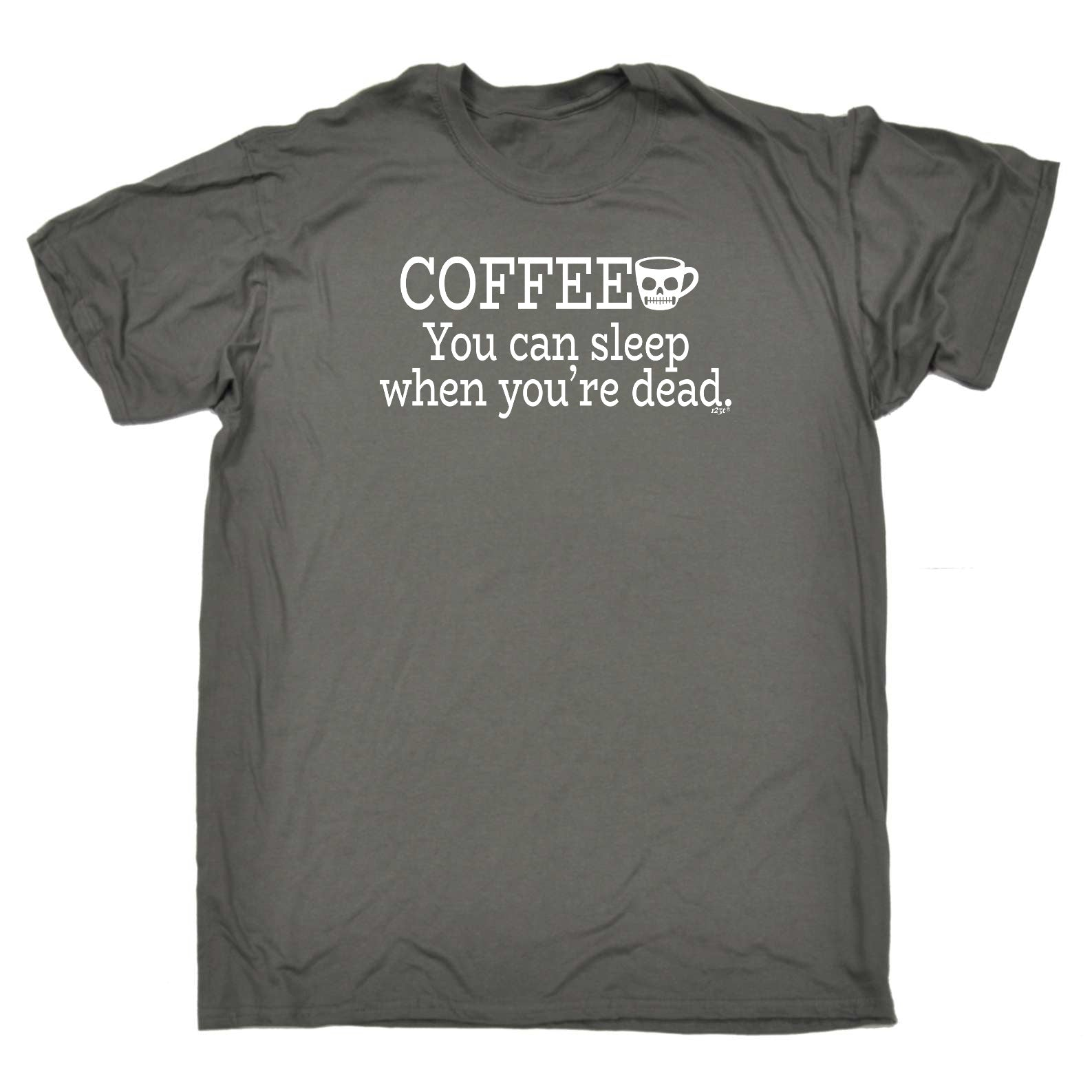 123t Funny Tee - Coffee You Can Sleep Youre Dead - Mens T-Shirt