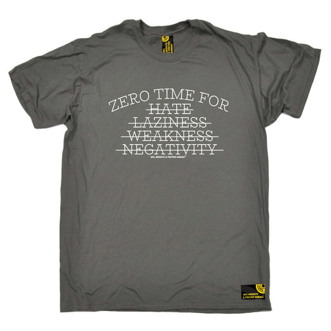 Sex Weights and Protein Shakes Gym Bodybuilding Tee - Zero Time For Hate Laziness - Mens T-Shirt