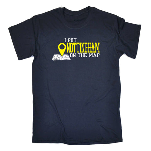 123t Funny Tee - Nottingham I Put On The Map - Mens T-Shirt