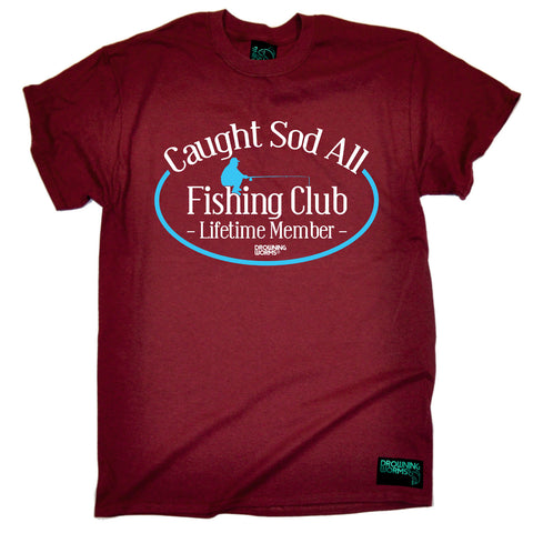 Drowning Worms Mens - Dw Caught Sod All Club - Fishing T-SHIRT
