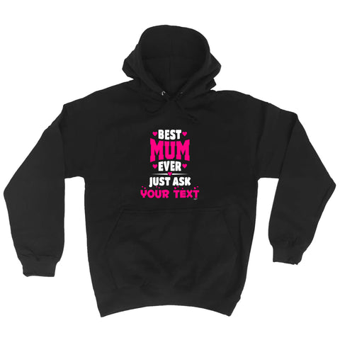 123t Funny Tee - Best Mum Ever Just Ask Your Text -  Womens Fitted Cotton T-Shirt Top T Shirt